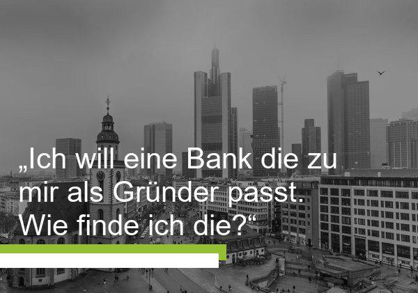 Banken für Existenzgründer