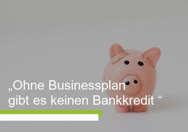 Kredite erhalten mit Businessplan