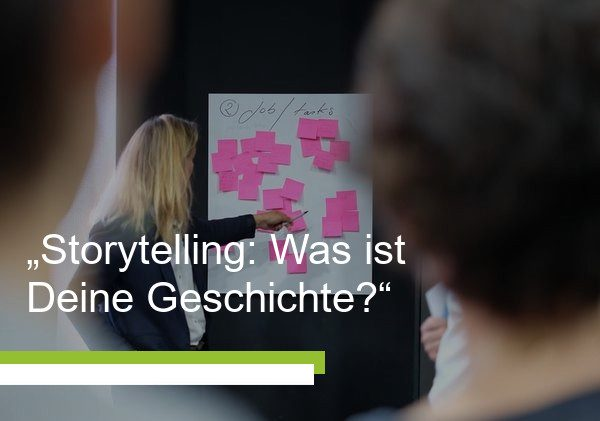 Mit Storytelling im Gedächtnis bleiben