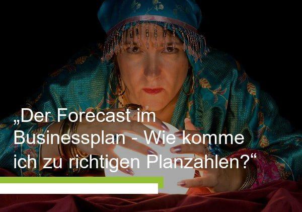 Forecast im Businessplan